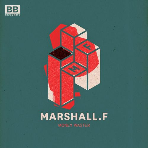 Marshall F - Money Waster (extended Mix) on Revolution Radio