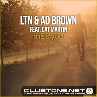 Ltn And Ad Brown Feat. Cat Martin - Miss (original Mix) on Revolution Radio