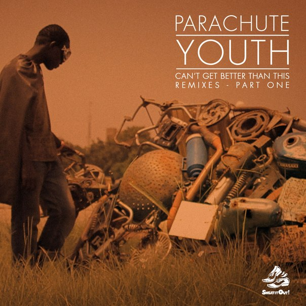 Parachute Youth - Can't Get Better Than This (sigma Remix) on Revolution Radio