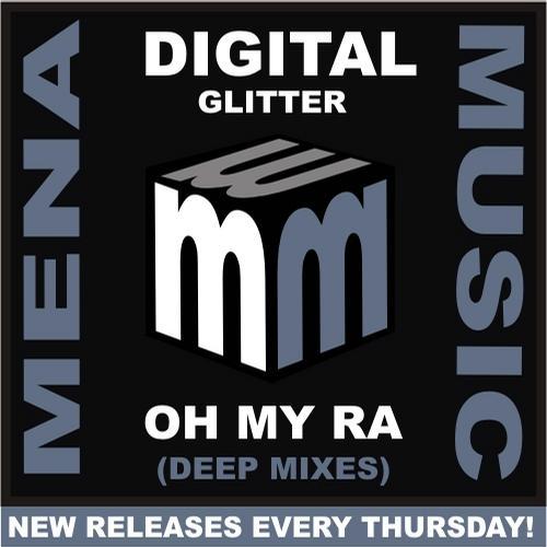 Digital Glitter - Oh My Ra (deep Indie Dance Vocal Mix) on Revolution Radio