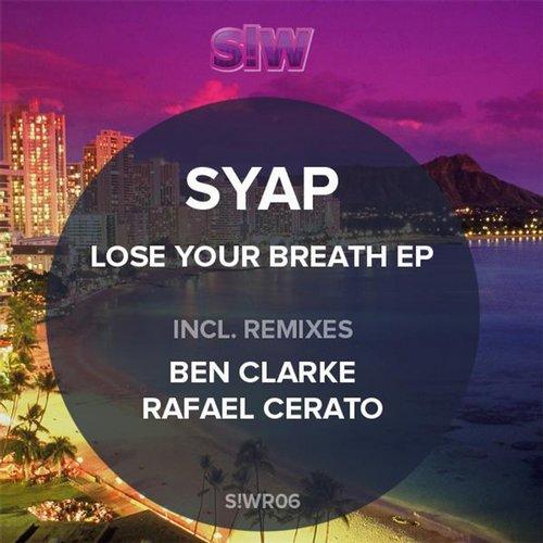 Syap - Lose Your Breath (rafael Cerato Remix) on Revolution Radio