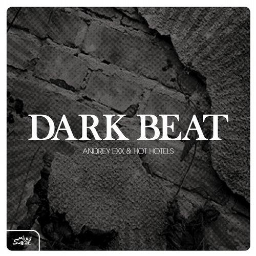 Andrey Exx, Hot Hotels - Dark Beat (5prite And Dasoulshaker Remix) on Revolution Radio