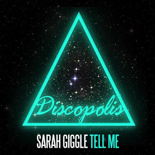 Sarah Giggle - Tell Me (original Mix) on Revolution Radio