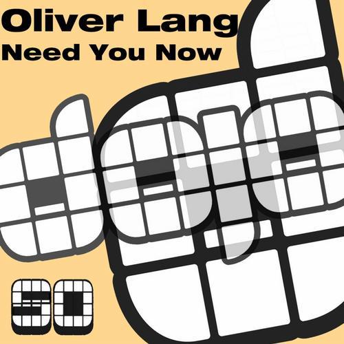 Oliver Lang - Need Now (original Mix) on Revolution Radio