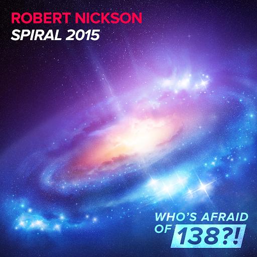 Robert Nickson - Spiral 2015 (original Mix) on Revolution Radio