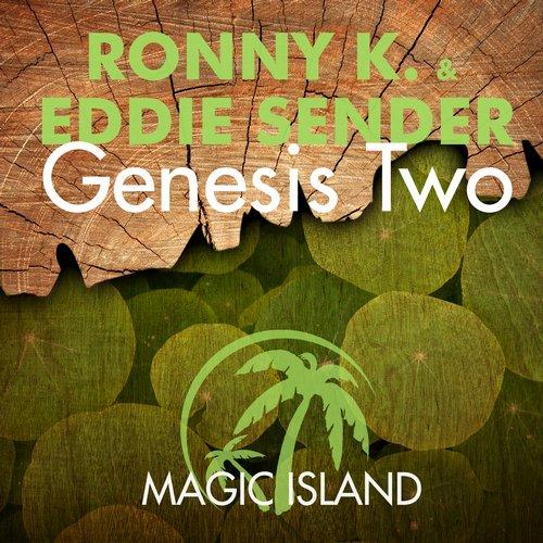 Ronny K. And Eddie Sender - Genesis Two (original Mix) on Revolution Radio