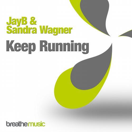 Jayb And Sandra Wagner - Keep Running (club Mix) on Revolution Radio