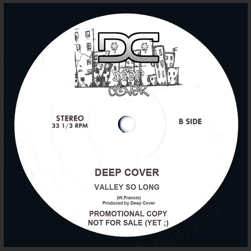Deep Cover - A Valley So Long on Revolution Radio