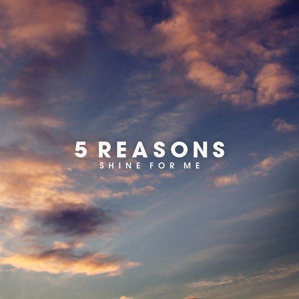 5 Reasons - Shine For Me (ft. Vijee) on Revolution Radio
