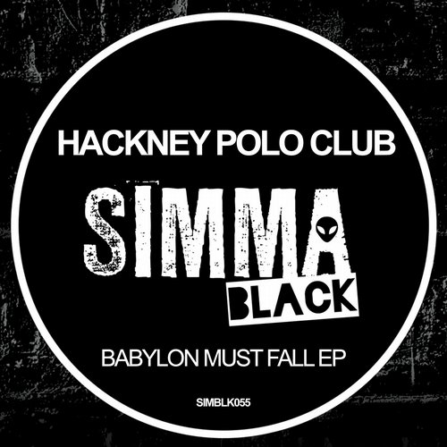 Hackney Polo Club - Babylon Shall Fall (original Mix) on Revolution Radio