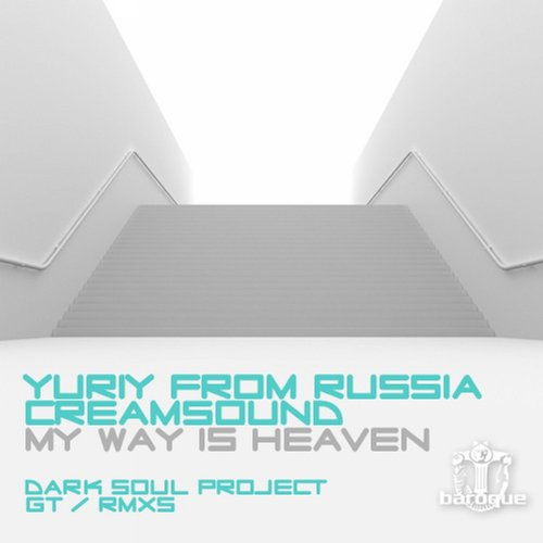 Yuriy From Russia And Cream Sound - My Way Is Heaven (gt Remix) on Revolution Radio