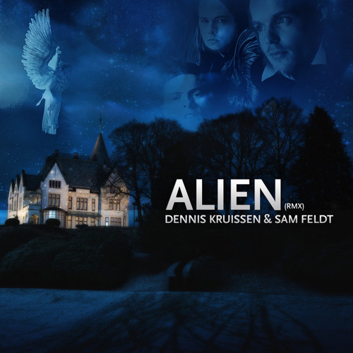 Dennis Kruissen And Sam Feldt - Alien (remix) on Revolution Radio