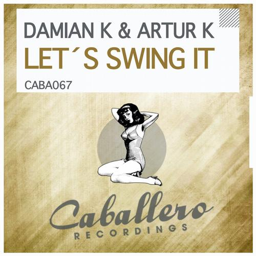 Damian K Artur K - Lets Swing It (dj Kone And Marc Palacios Remix) on Revolution Radio