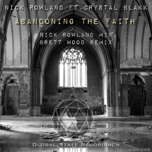 Nick Rowland - Abandoning The Faith (nick Rowland Mix) on Revolution Radio