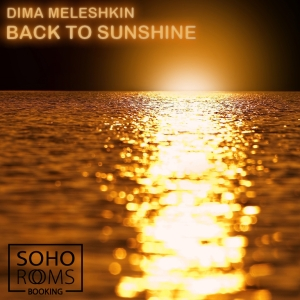 Dima Meleshkin - Back to sunshine on Revolution Radio