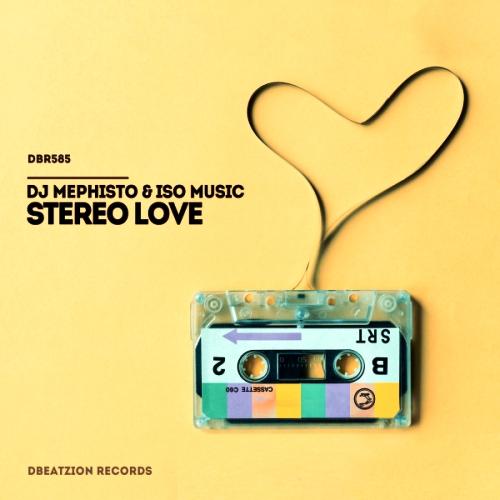 Dj Mephisto, Iso Music – Stereo Love (extended Mix) on Revolution Radio