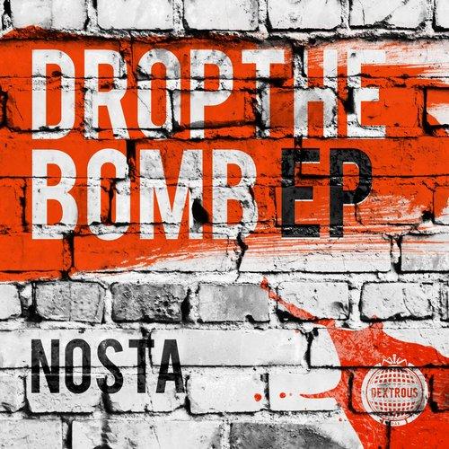 Nosta - Drop The Bomb (original Mix) on Revolution Radio