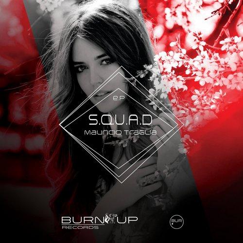 Mauricio Traglia – S.q.u.a.d (behind - U Remix) on Revolution Radio