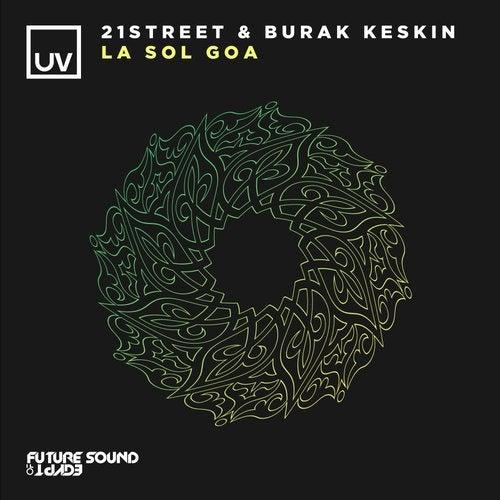 21street, Burak Keskin - La Sol Goa (extended Mix) on Revolution Radio