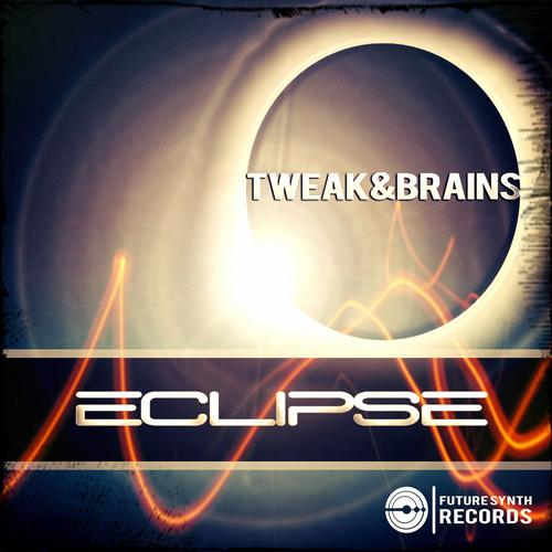 TWEAK and BRAINS - Eclipse (Original Mix) on Revolution Radio