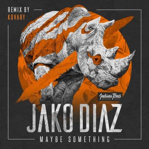 Jacko Diaz - Maybe Something (kovary Remix) on Revolution Radio