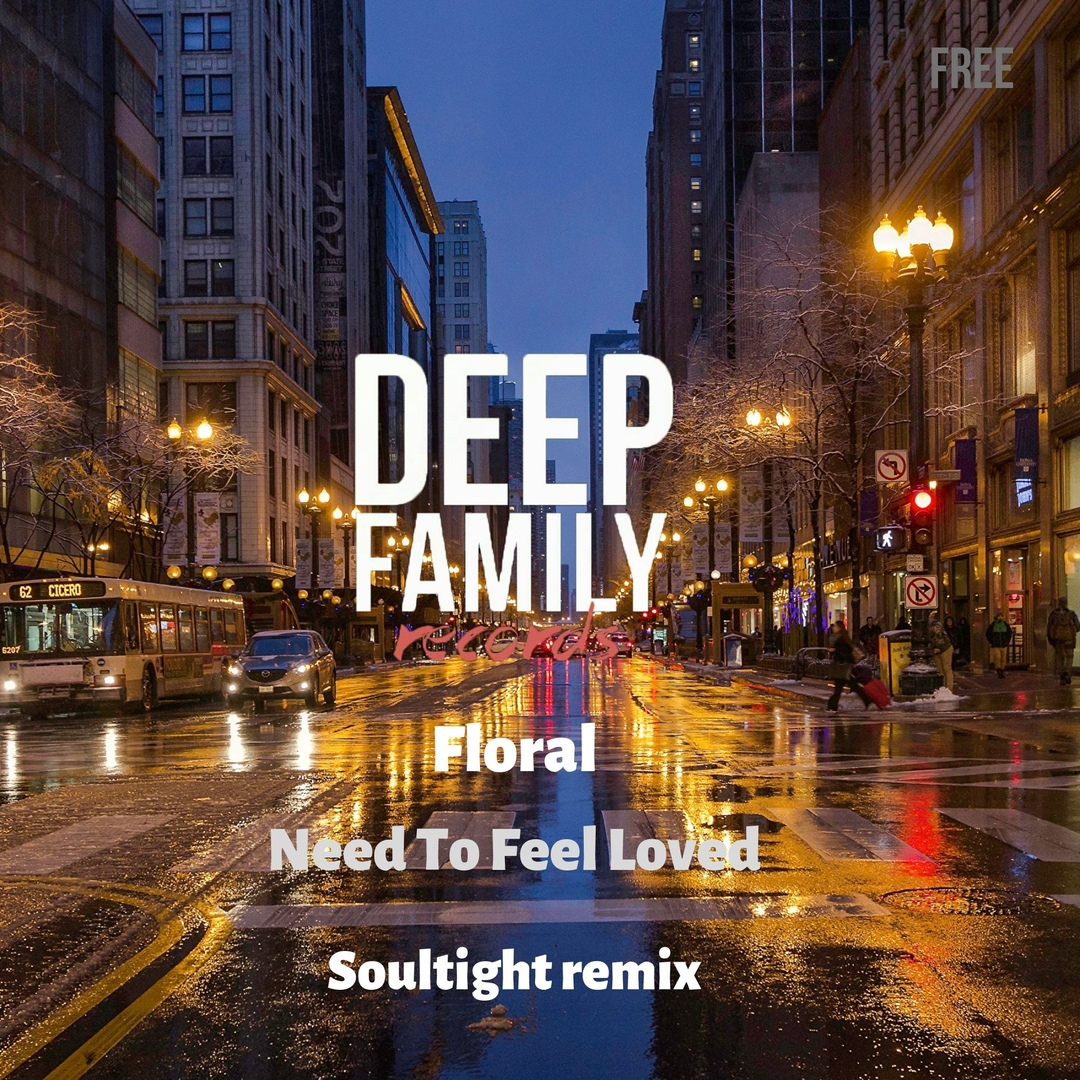 Floral - Need To Feel Loved (soultight Remix) on Revolution Radio