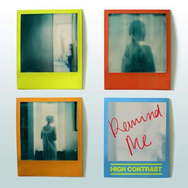 High Contrast - Remind Me (original Mix) on Revolution Radio