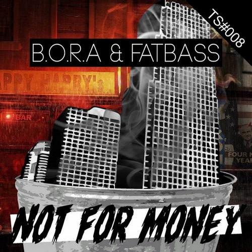 B.o.r.a, Fatbass - Not For Money (original Mix) on Revolution Radio