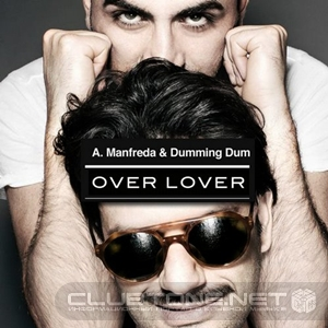 Alberto Manfreda, Dumming Dum - Over Lover (main Mix) on Revolution Radio