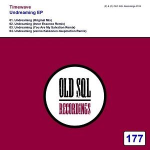Timewave - Undreaming (inner Essence Remix) on Revolution Radio