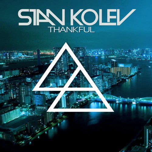 Stan Kolev - Thankful (original Mix) on Revolution Radio