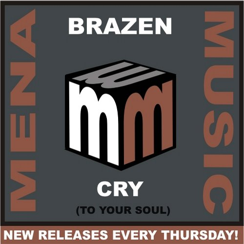 Brazen - Cry (to Your Soul) (original Mix) on Revolution Radio