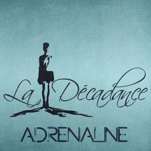 La Decadance - Adrenaline (original Mix) on Revolution Radio