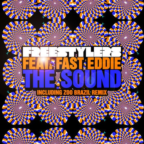The Freestylers Feat Fast Eddie - The Sound (zoo Brazil Remix) on Revolution Radio