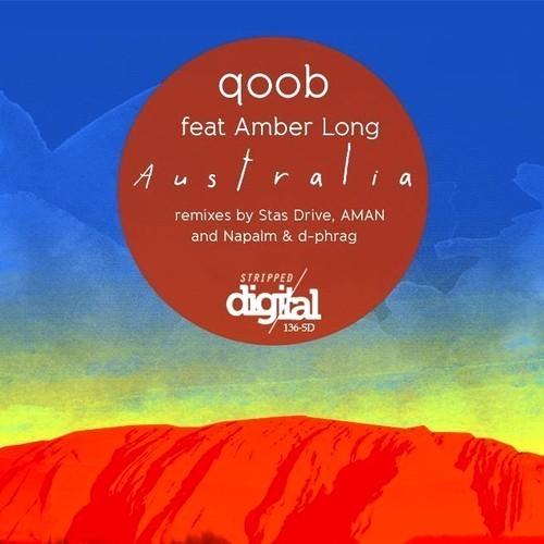 Qoob Feat. Amber Long - Australia (napalm And D-phrag Remix) on Revolution Radio