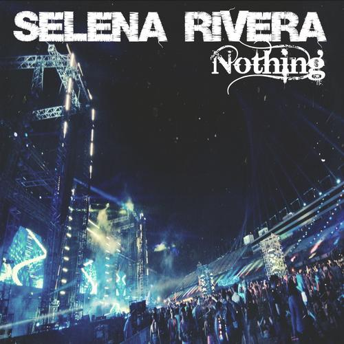 Selena Rivera – Nothing (original Mix) on Revolution Radio