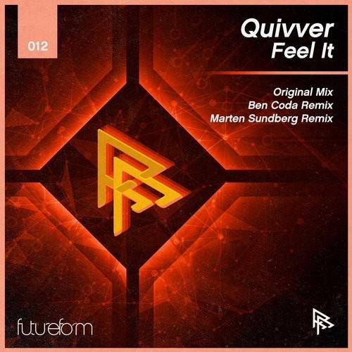 Quivver - Feel It (ben Coda Remix) on Revolution Radio
