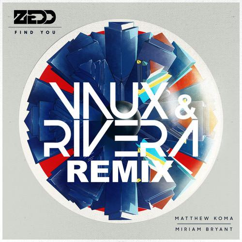Zedd - Find (vaux And Rivera Remix) on Revolution Radio