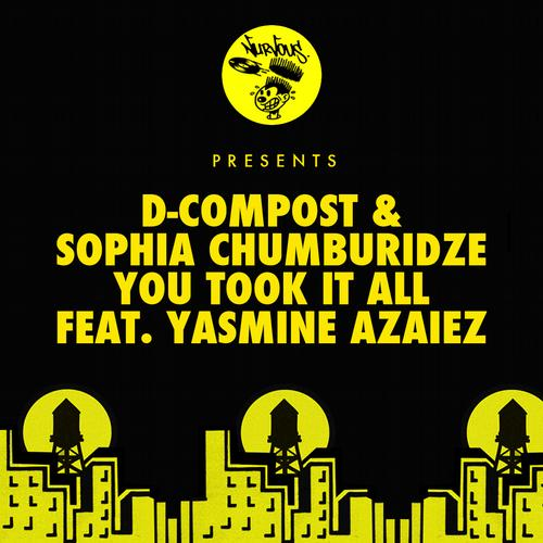 D-Compost, Sophia Chumburidze - Took It All Feat. Yasmine Azaiez (chini Remix) on Revolution Radio