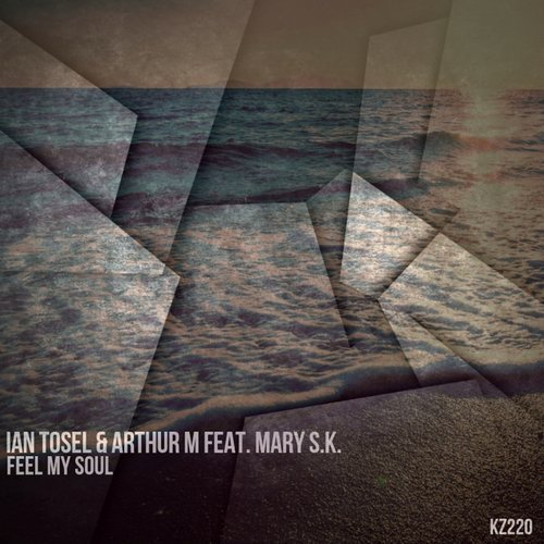 Arthur M, Ian Tosel, Mary S.k. - Feel My Soul (original Mix) on Revolution Radio