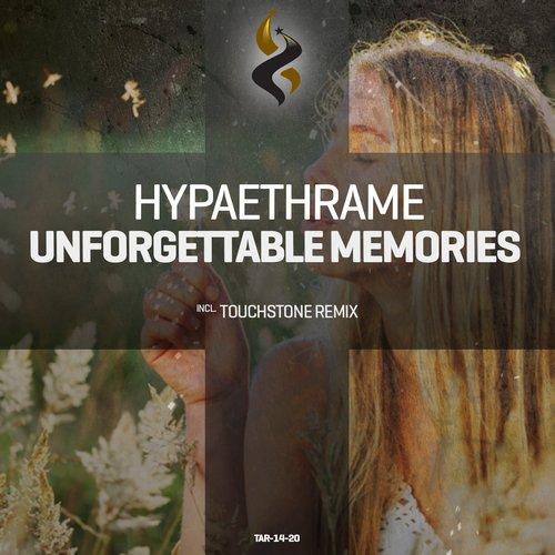 Hypaethrame - Unforgettable Memories (touchstone Remix) on Revolution Radio