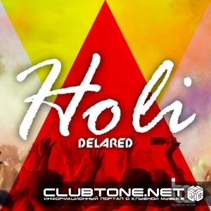 Delared - Holi (original Mix) on Revolution Radio