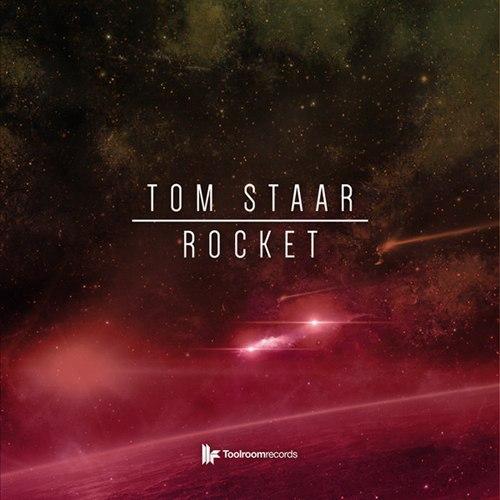 Tom Staar - Rocket (original Mix) on Revolution Radio