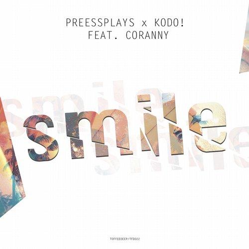 Pressplays х Kodo! Feat. Coranny - Smile (original Mix) on Revolution Radio