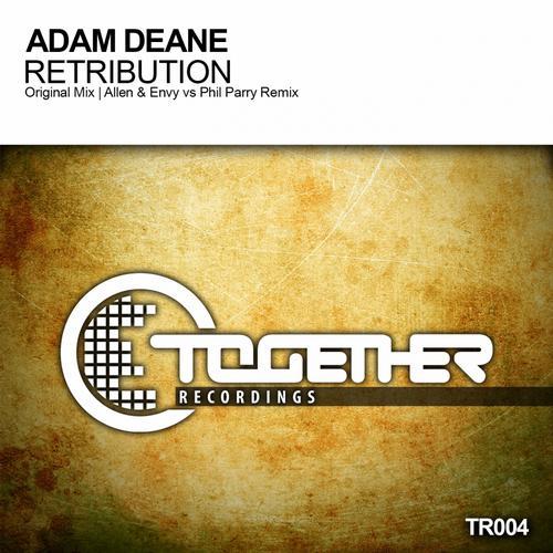 Adam Deane - Retribution (allen And Envy Vs Phil Parry Remix) on Revolution Radio