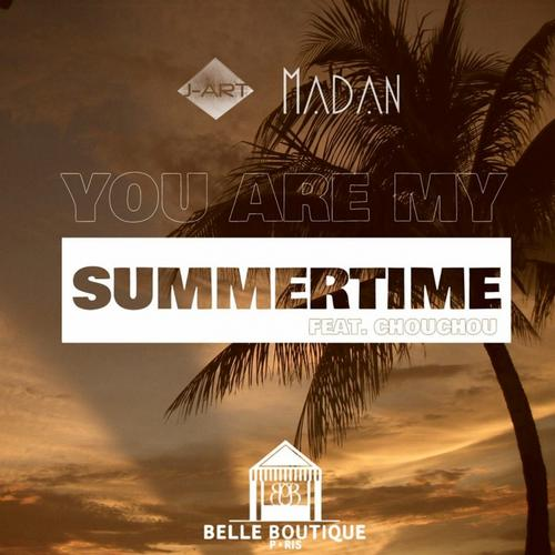 J - Art, Madan, Chouchou - Are My Summertime (original Mix) on Revolution Radio