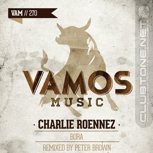 Charlie Roennez - Bora (peter Brown Groovin' Mix) on Revolution Radio