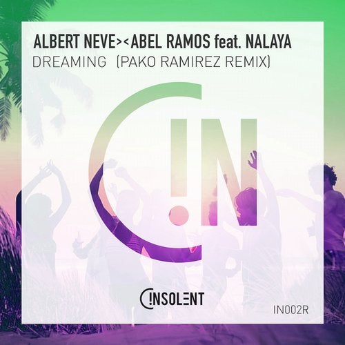 Abel Ramos, Albert Neve, Nalaya - Dreaming (pako Ramirez Remix) on Revolution Radio