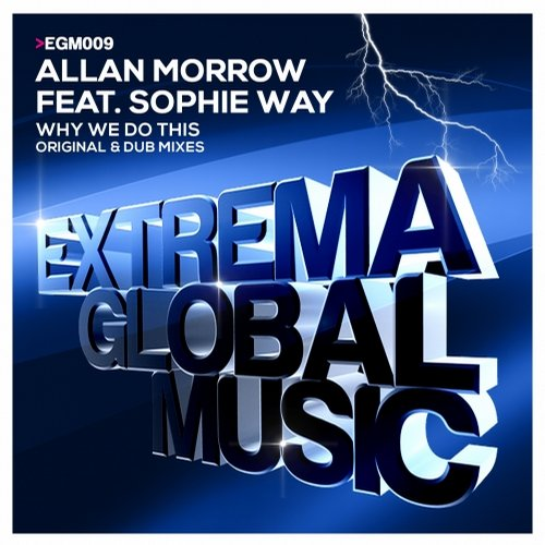Allan Morrow Feat. Sophie Way – Why We Do This (original Mix) on Revolution Radio