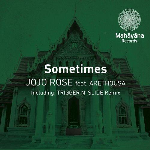 Jojo Rose Feat. Arethousa - Sometimes (original Mix) on Revolution Radio